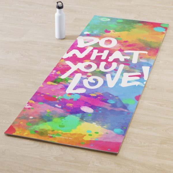 Do What You Love - Yoga Mat
